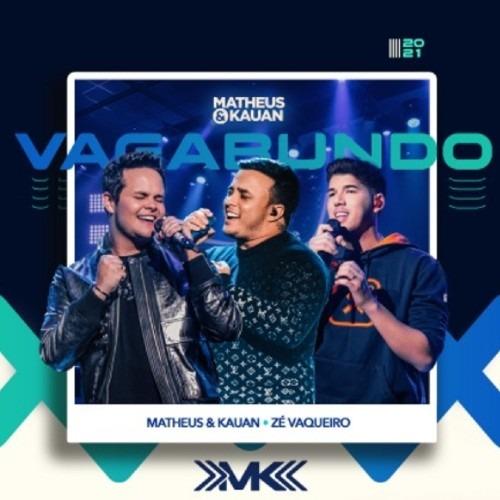 """Matheus e Kauan apresentam a música """"Vagabundo"""" com Zé Vaqueiro"""